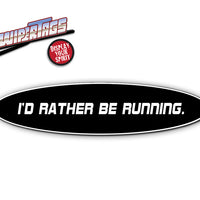 Running - I'd Rather Be Running WiperTags