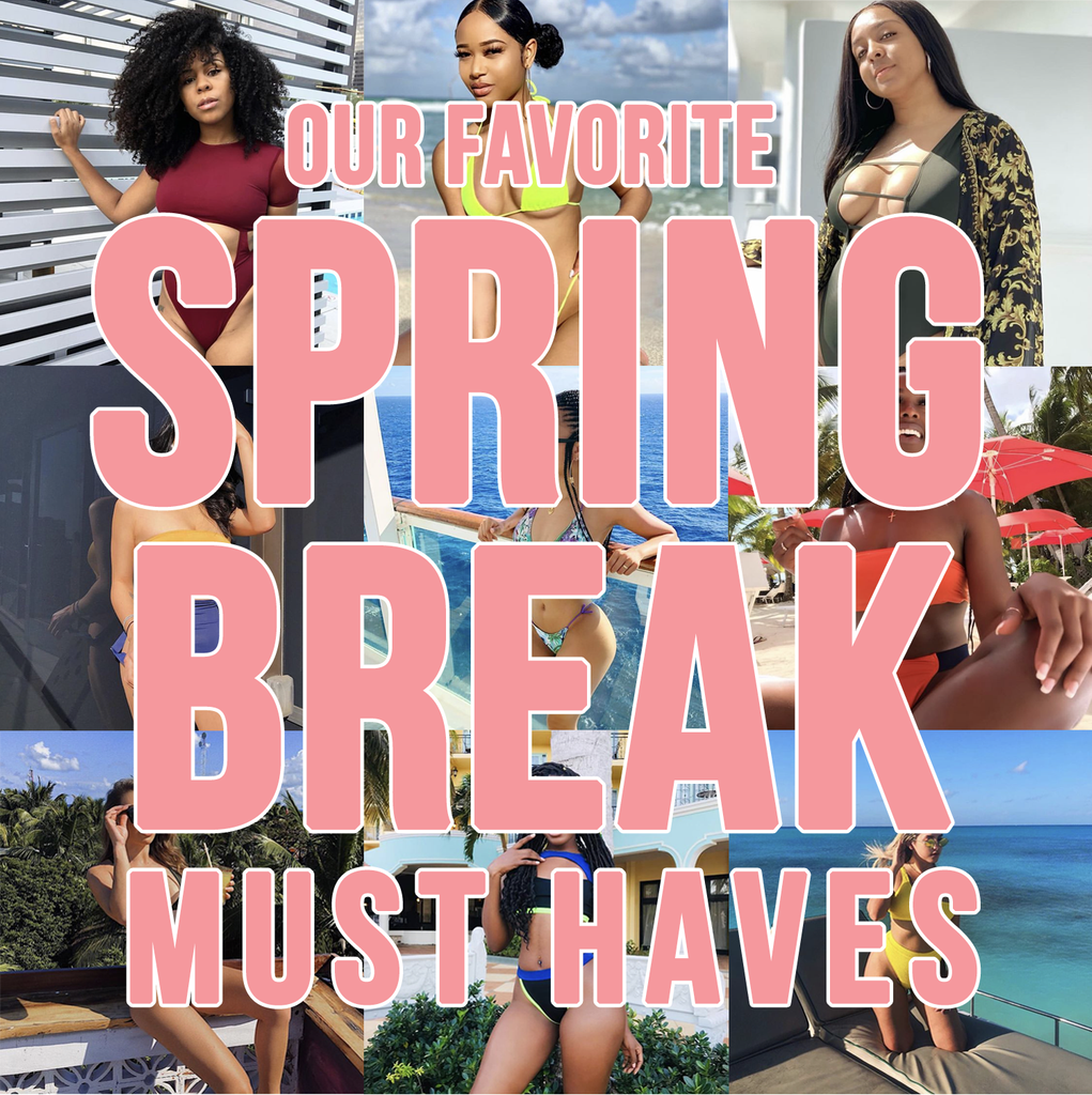 Our Favorite Spring Break Must Haves