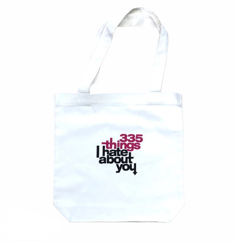335 Things I Hate Tote Bag / White