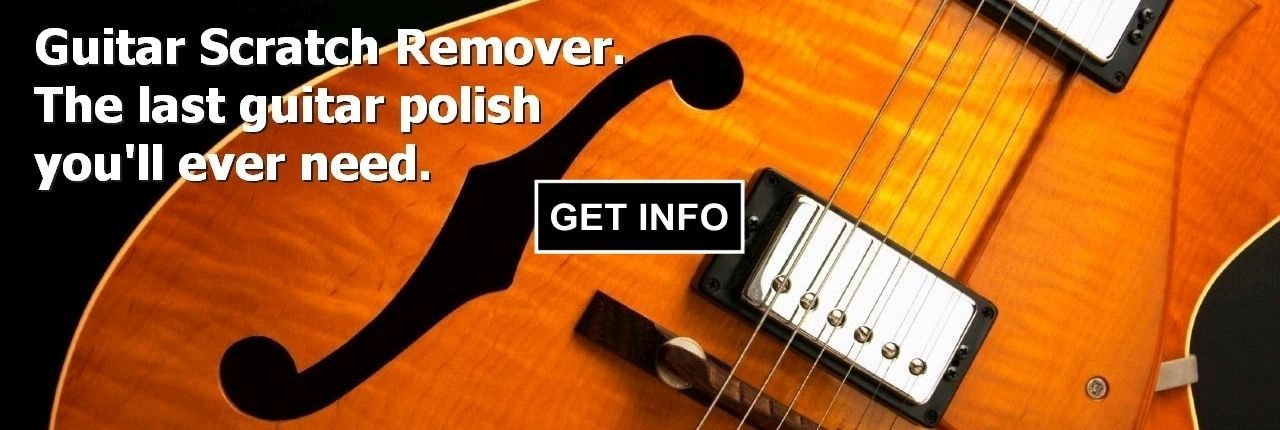 Guitar Scratch Remover - the last guitar polish you'll ever need