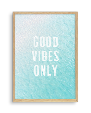 Good Vibes Only | Ocean