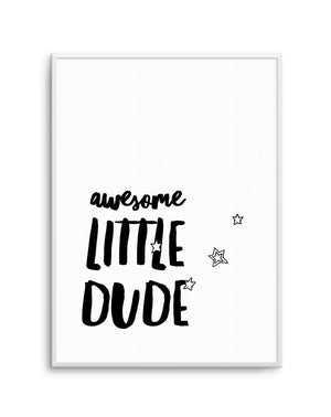 Awesome Little Dude - Olive et Oriel | Shop Art Prints & Posters Online