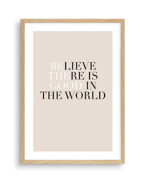 Be The Good - Olive et Oriel | Shop Art Prints & Posters Online