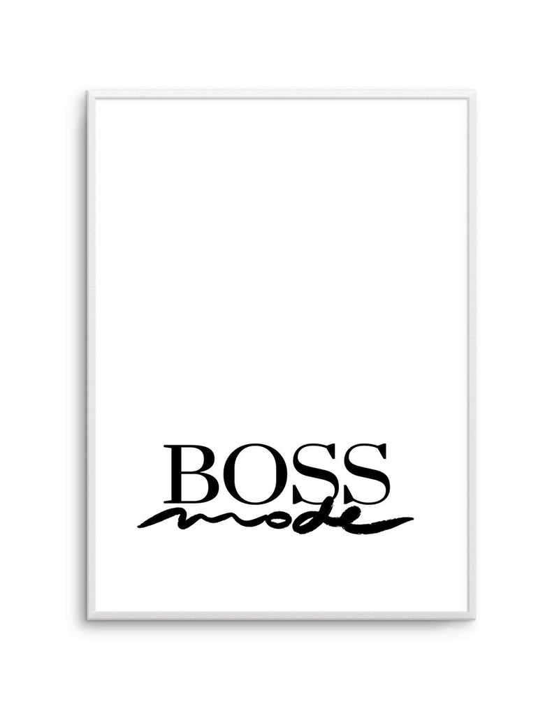 Boss Mode - Olive et Oriel | Shop Art Prints & Posters Online