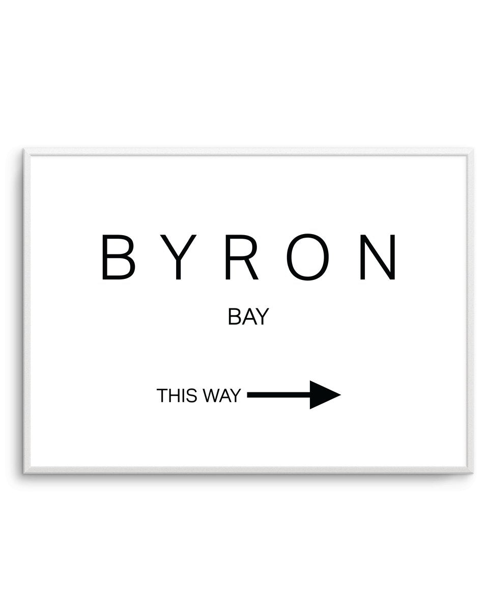 BYRON BAY - THIS WAY - Olive et Oriel | Shop Art Prints & Posters Online