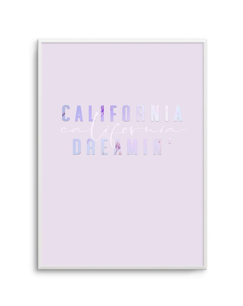 California Dreamin' | 2 Colour Option - Olive et Oriel | Shop Art Prints & Posters Online