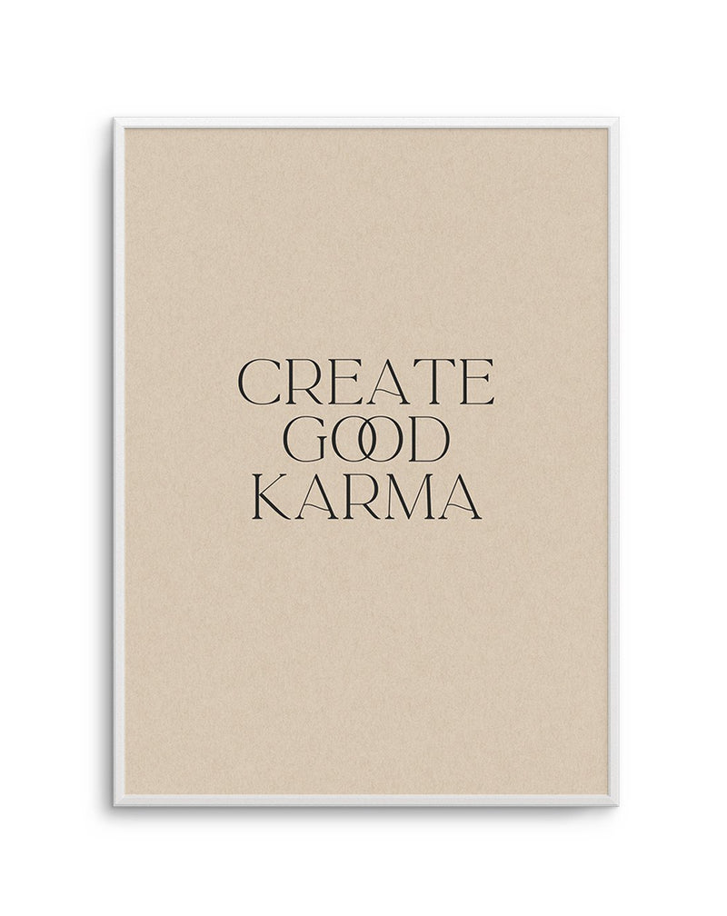 Create Good Karma - Olive et Oriel