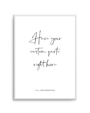 Custom Quote 1 - Olive et Oriel | Shop Art Prints & Posters Online