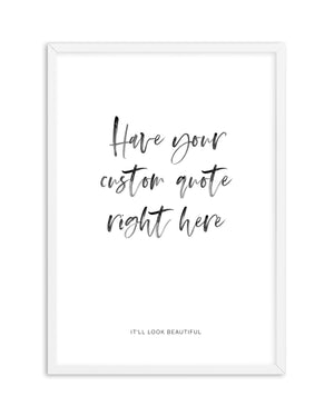 Custom Quote 2 - Olive et Oriel | Shop Art Prints & Posters Online