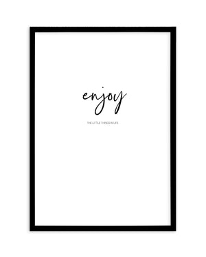 Enjoy The Little Things - Olive et Oriel | Shop Art Prints & Posters Online
