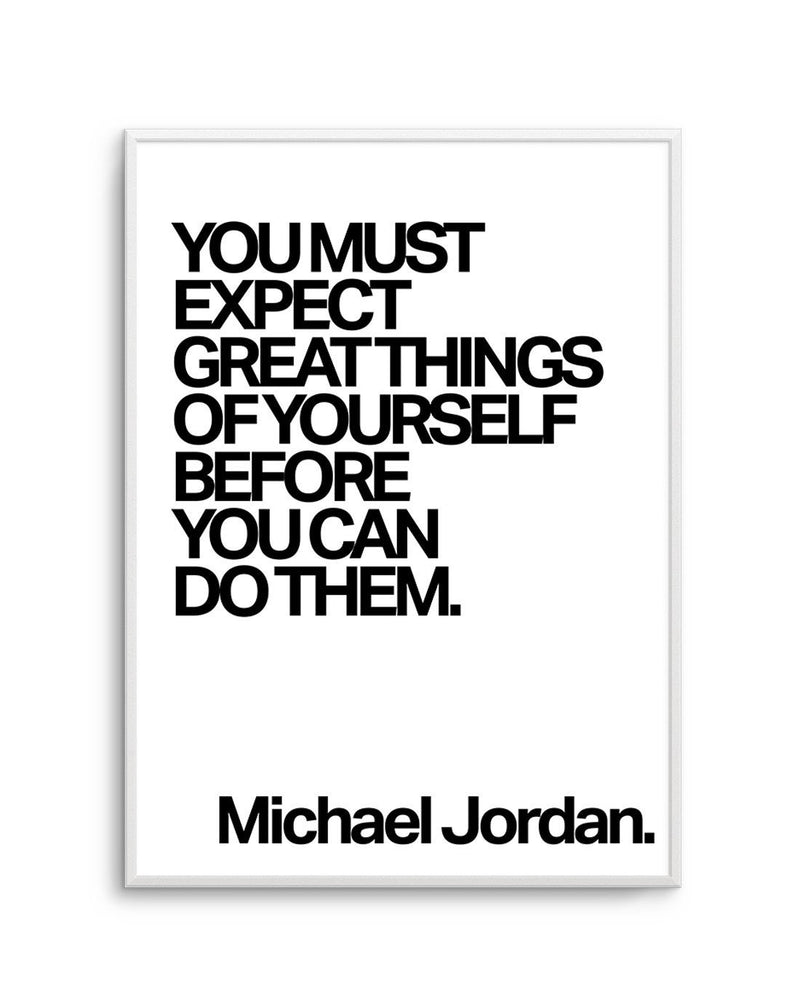 Expect Great Things Quote | Michael Jordan - Olive et Oriel