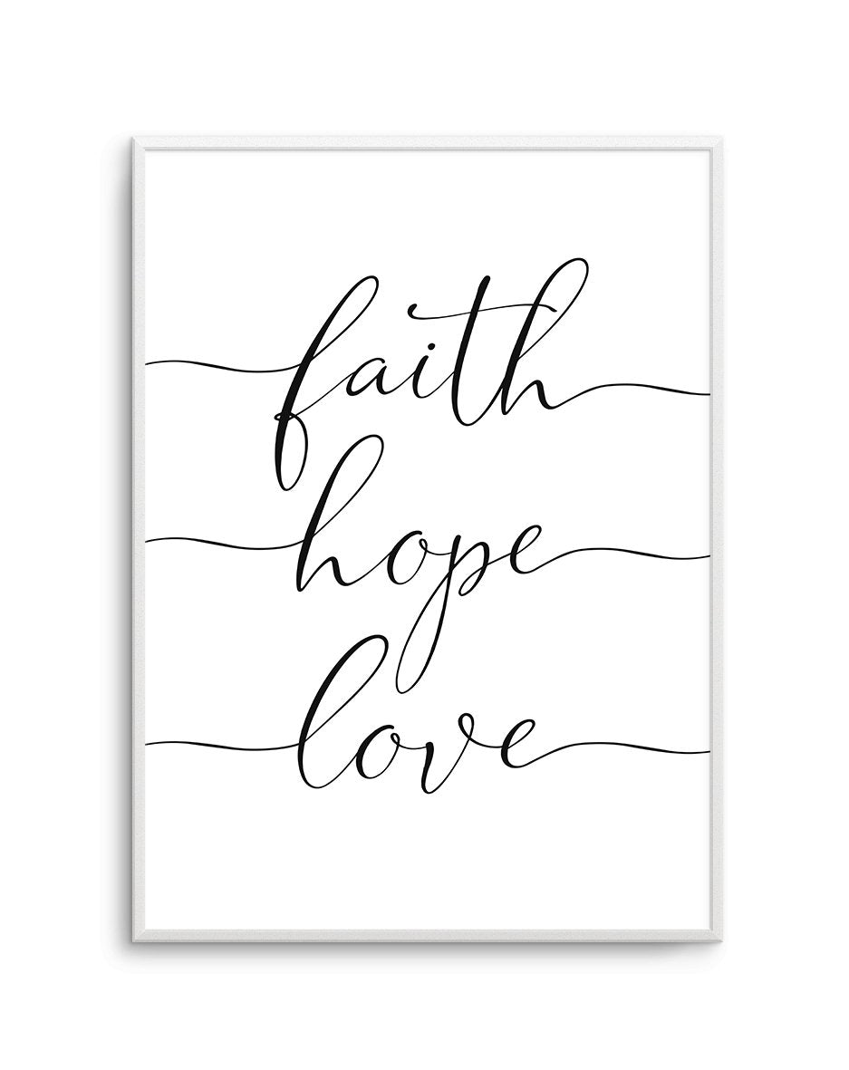 Faith Hope Love - Olive et Oriel | Shop Art Prints & Posters Online