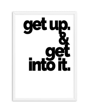 Get Up + Get Into It - Olive et Oriel | Shop Art Prints & Posters Online