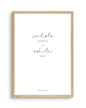 Inhale Confidence Exhale Doubt - Olive et Oriel | Shop Art Prints & Posters Online