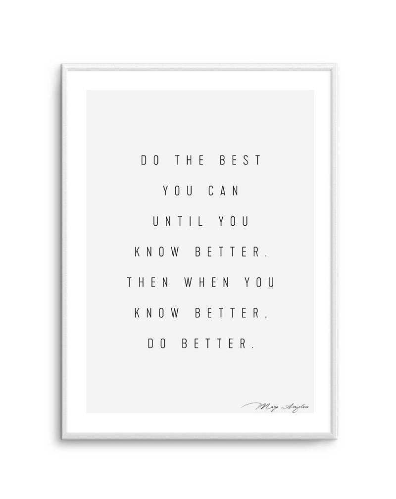 Know Better, Do Better - Olive et Oriel