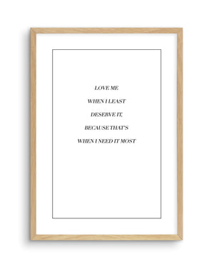 Love Me When I Need It Most - Olive et Oriel | Shop Art Prints & Posters Online