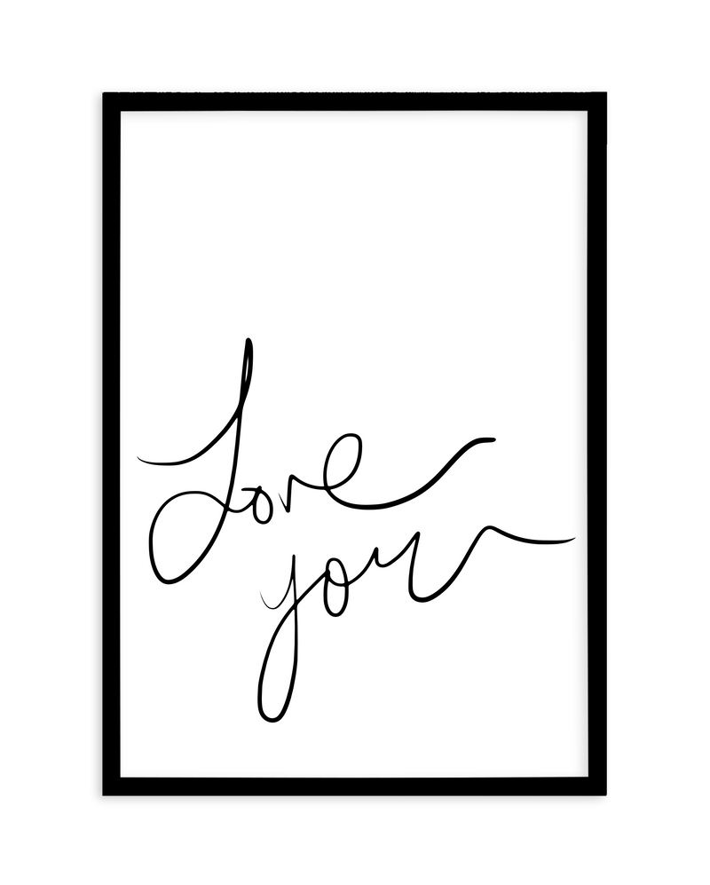 Love You | Hand Scripted