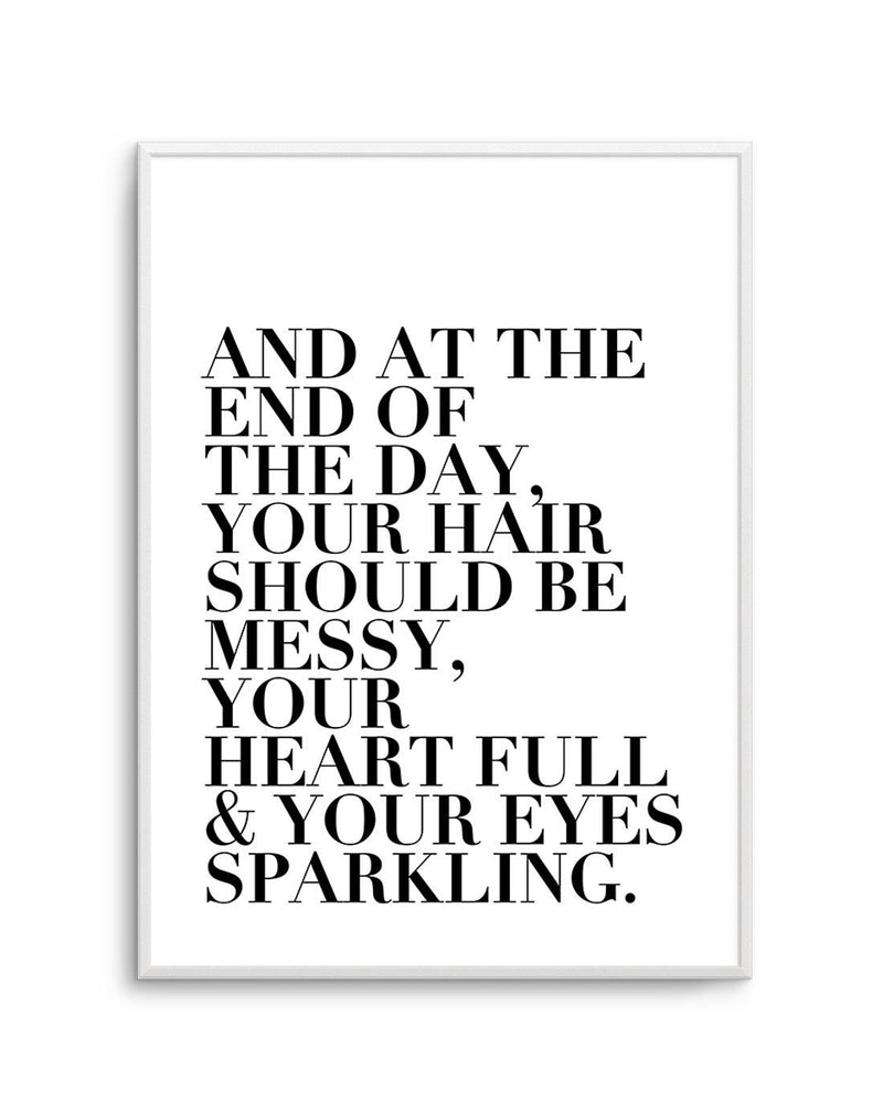 Messy Hair. Full Heart & Sparkling Eyes. - Olive et Oriel