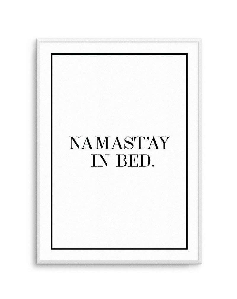 Namastay In Bed | Portrait - Olive et Oriel | Shop Art Prints & Posters Online