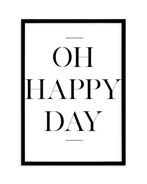 Oh Happy Day - Olive et Oriel | Shop Art Prints & Posters Online