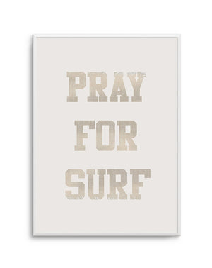Pray for Surf - Olive et Oriel