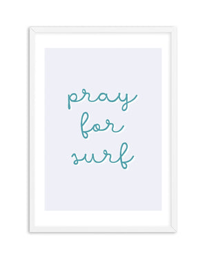 Pray for Surf | 3 Colour Options - Olive et Oriel