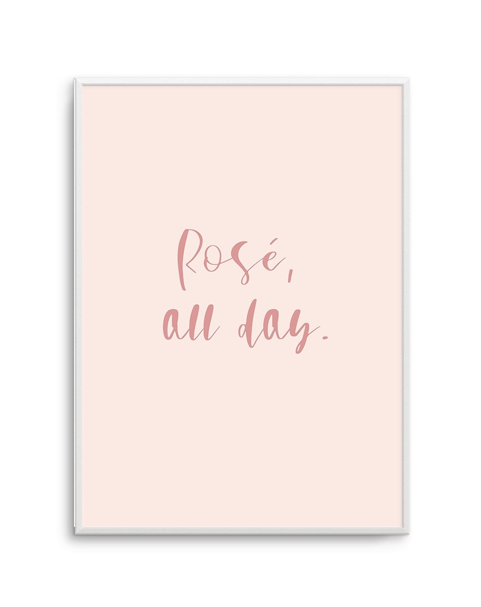 Rosé All Day - Olive et Oriel | Shop Art Prints & Posters Online