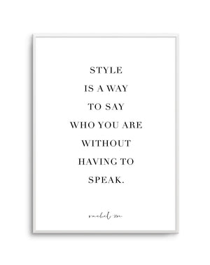 Style Is A Way - Olive et Oriel | Shop Art Prints & Posters Online