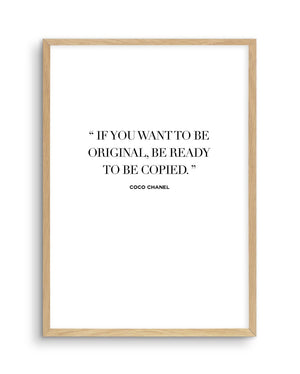 Want To Be Original | Coco Chanel - Olive et Oriel