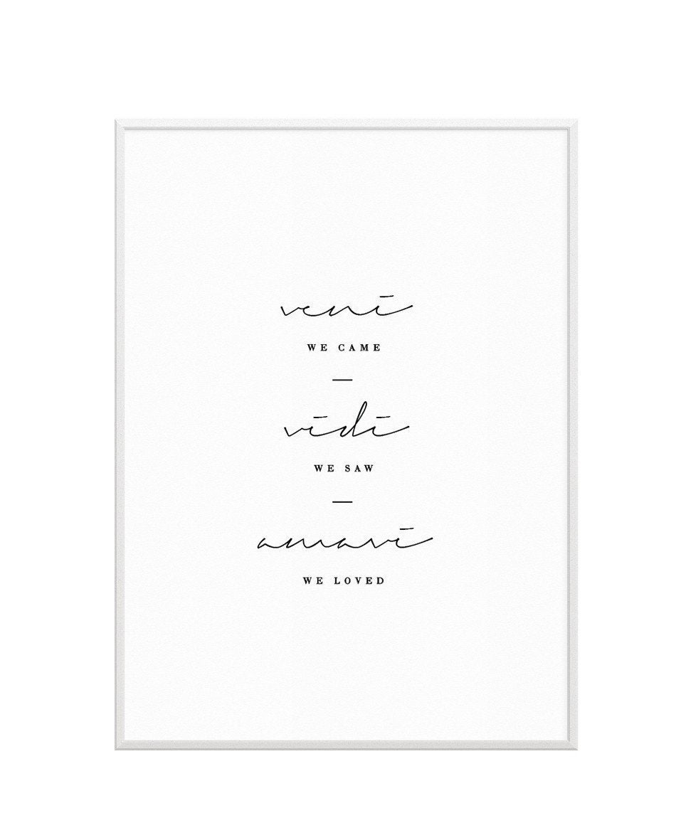 We Came. We Saw. We Loved. - Olive et Oriel | Shop Art Prints & Posters Online
