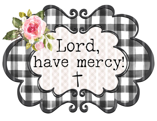 "T-Shirt ""Lord have Mercy"""