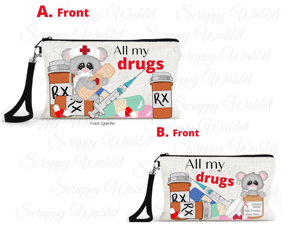 "Accessory/Essential Bag ""All my Drugs"""