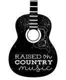 "T-Shirt ""Raised On Country Music"""
