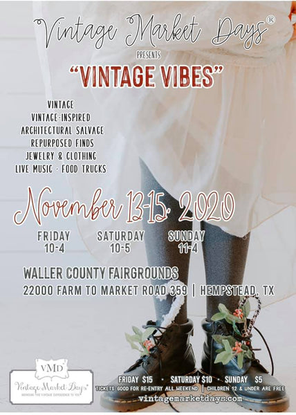 Vintage Market Days SW Houston November 13-15, 2020