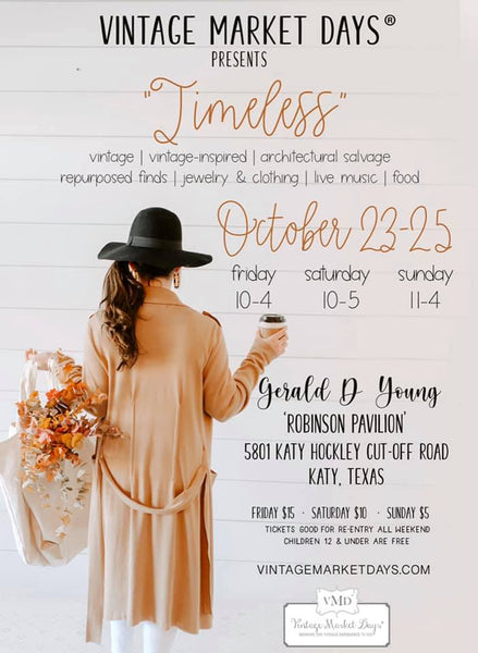 Vintage Market Days SW Houston October 23-25, 2020