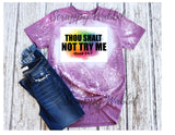"T-Shirt ""Thou Shalt Not Try Me"""