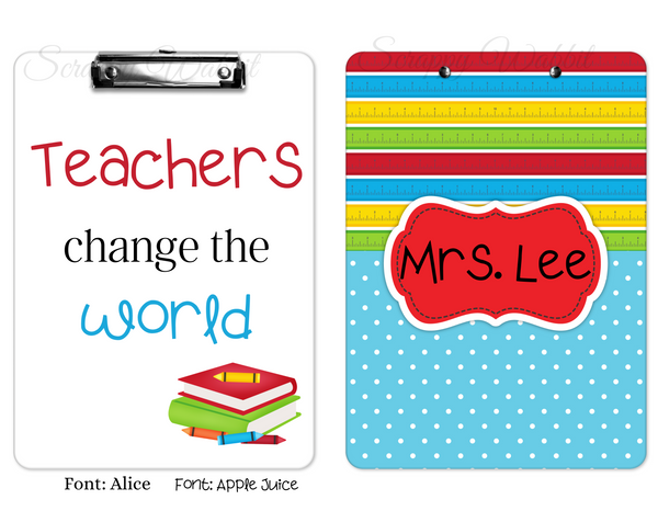 "Clipboard ""Teachers Change The World"" Personalized"