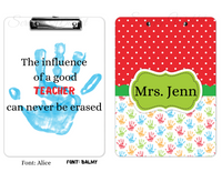 "Clipboard ""The Influence of A Good Teacher"" Personalized"