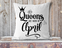 "Pillow Cover ""Queen's Are Born"""