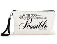 "Makeup/Accessory Bag ""With God All Things are Possible"""