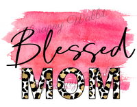 "T-Shirt ""Blessed Mom, Blessed Mama"""
