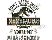 "T-Shirt ""Don't Mess With Mamasaurus"" Camo"