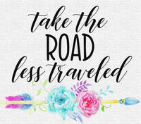 "T-Shirt ""Take The Road Less Traveled"""