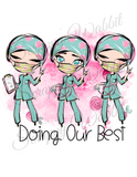 "T-Shirt ""Medical Doing Our Best"""