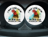 "Car Coaster ""I May Look Calm"" Set/2"