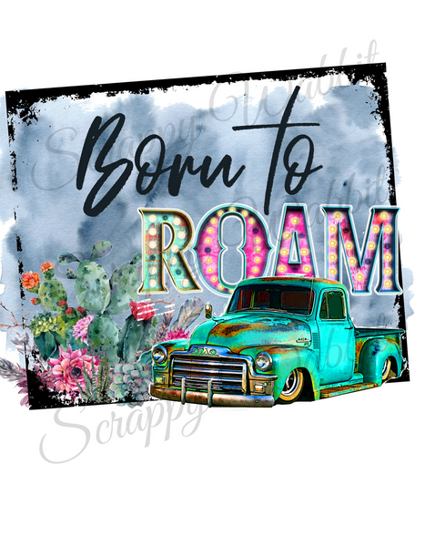 "T-Shirt ""Born To Roam"""