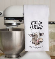 "Kitchen Towel ""Kitchen Closed This Heifer's Had It"" Cow"