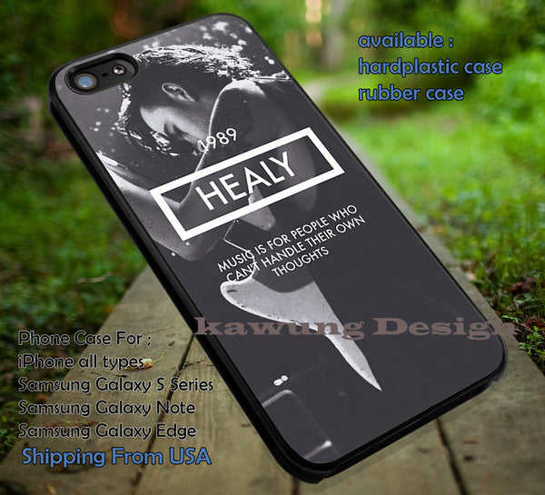 1989 healey, Matt Healey, the 1975, case/cover for iPhone 4/4s/5/5c/6/6+/6s/6s+ Samsung Galaxy S4/S5/S6/Edge/Edge+ NOTE 3/4/5 #music #1975 ii - K-Designs