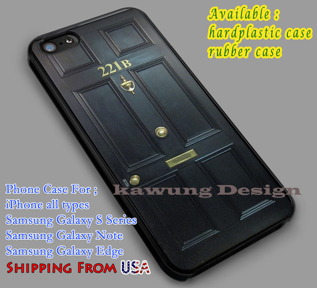 221b Door  iPhone 6s 6 6s+ 6plus Cases Samsung Galaxy s5 s6 Edge+ NOTE 5 4 3 #movie #superwholock #doctorwho #sherlockholmes dl5 - K-Designs