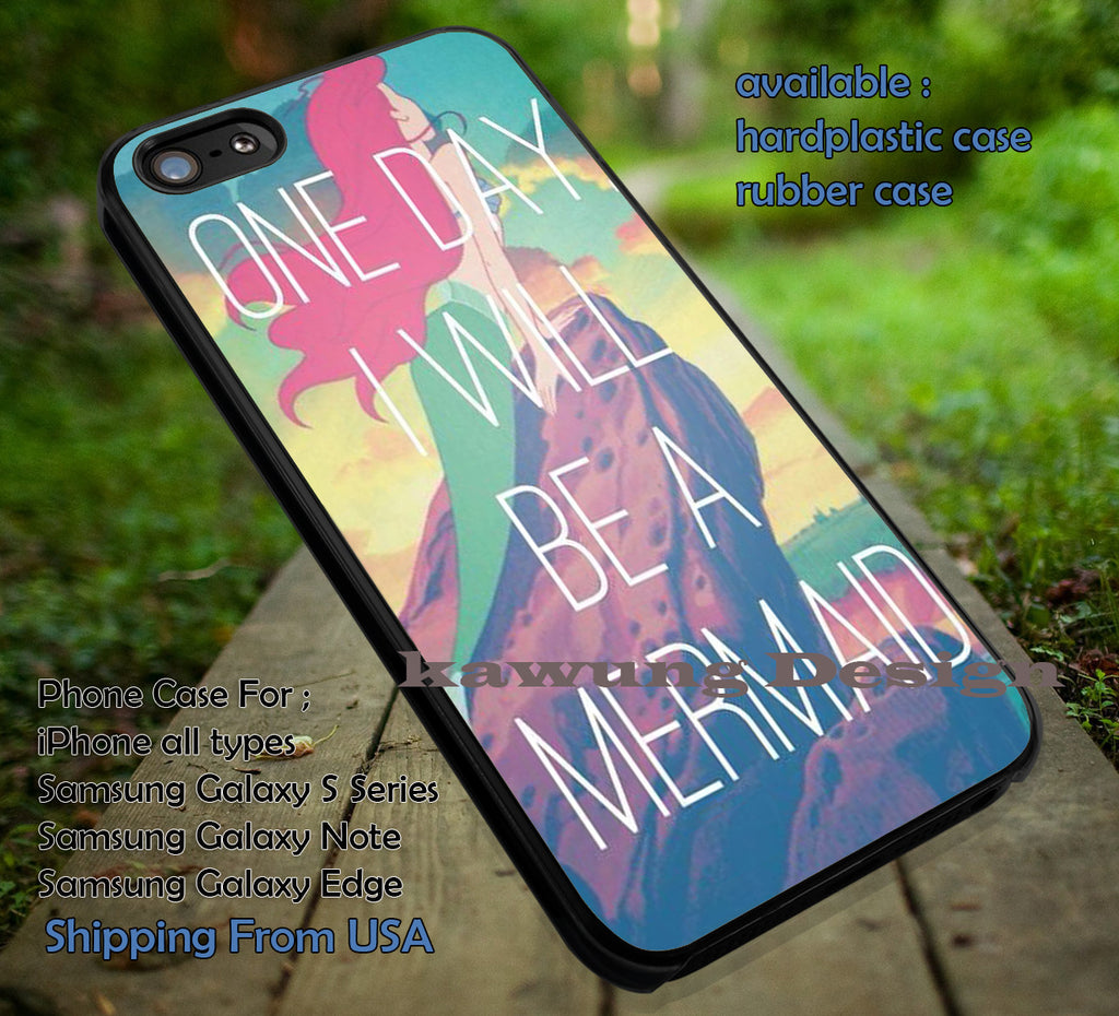 One Day I Will Be A Mermaid Quote iPhone 8+ 7 6s Cases Samsung Galaxy S8 S7 edge NOTE 8 5 4